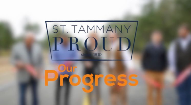 St. Tammany Proud — Our Progress